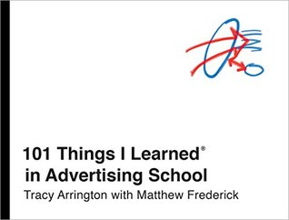 [PDF] [EPUB] 101 Things I Learned in Advertising School Download by Tracy Arrington