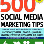 [PDF] [EPUB] 500 Social Media Marketing Tips: Essential Advice, Hints and Strategy for Business: Facebook, Twitter, Pinterest, Google+, YouTube, Instagram, LinkedIn, and More! Download