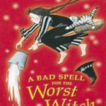 [PDF] [EPUB] A Bad Spell for the Worst Witch (Worst Witch, #3) Download