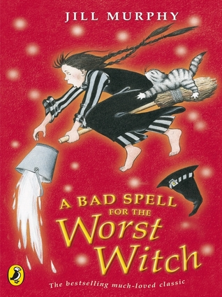 [PDF] [EPUB] A Bad Spell for the Worst Witch (Worst Witch, #3) Download by Jill Murphy