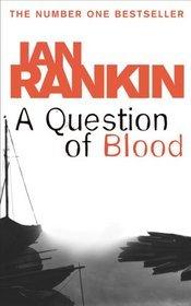 [PDF] [EPUB] A Question of Blood Download by Ian Rankin