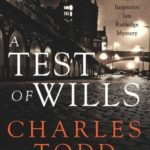 [PDF] [EPUB] A Test Of Wills (Inspector Ian Rutledge, #1) Download