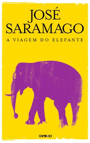 [PDF] [EPUB] A Viagem do Elefante Download by José Saramago