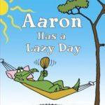 [PDF] [EPUB] Aaron Has a Lazy Day Download