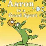 [PDF] [EPUB] Aaron is a Good Sport Download
