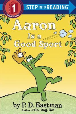 [PDF] [EPUB] Aaron is a Good Sport Download by P.D. Eastman