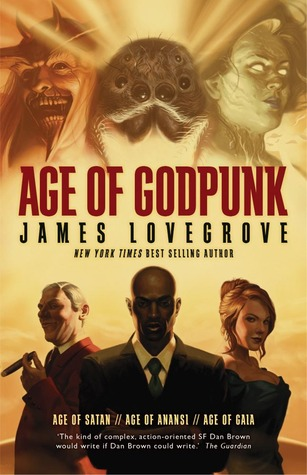 [PDF] [EPUB] Age of Godpunk: Collecting Age of Anansi, Age of Satan and Age of Gaia Download by James Lovegrove