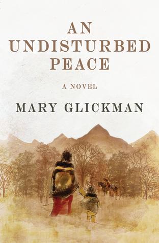 [PDF] [EPUB] An Undisturbed Peace Download by Mary Glickman