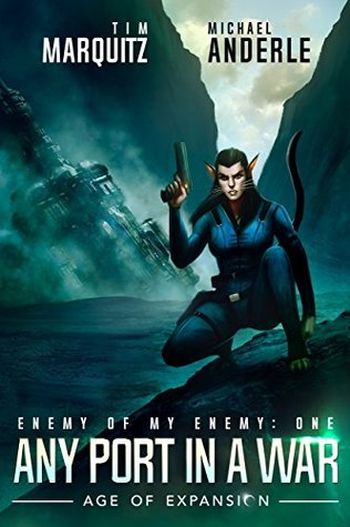 [PDF] [EPUB] Any Port in a War (Enemy of My Enemy #1) Download by Tim Marquitz