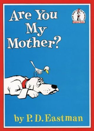 [PDF] [EPUB] Are You My Mother? Download by P.D. Eastman
