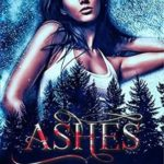 [PDF] [EPUB] Ashes (The River Ash Pack, #1) Download