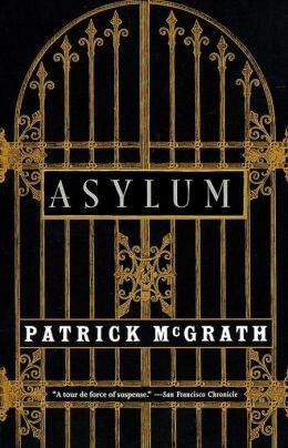 [PDF] [EPUB] Asylum Download by Patrick McGrath