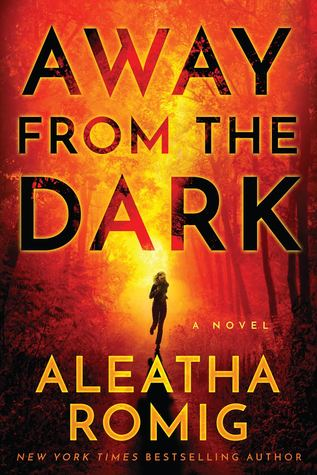 [PDF] [EPUB] Away from the Dark (The Light, #2) Download by Aleatha Romig