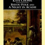 [PDF] [EPUB] Bayou Folk and a Night in Acadie Download