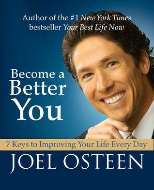 [PDF] [EPUB] Become a Better You: 7 Keys to Improving Your Life Every Day Download by Joel Osteen