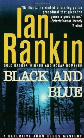 [PDF] [EPUB] Black and Blue (Inspector Rebus, #8) Download by Ian Rankin