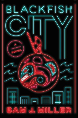 [PDF] [EPUB] Blackfish City Download by Sam J. Miller