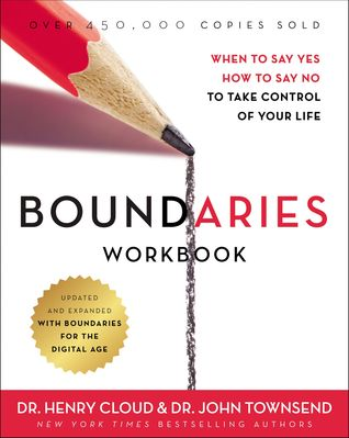 [PDF] [EPUB] Boundaries Workbook: When to Say Yes, How to Say No to Take Control of Your Life Download by Henry Cloud