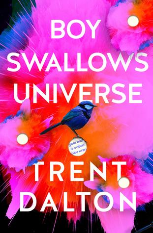 [PDF] [EPUB] Boy Swallows Universe Download by Trent Dalton