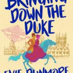 [PDF] [EPUB] Bringing Down the Duke (A League of Extraordinary Women, #1) Download
