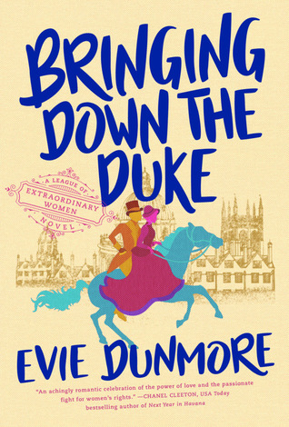 [PDF] [EPUB] Bringing Down the Duke (A League of Extraordinary Women, #1) Download by Evie Dunmore