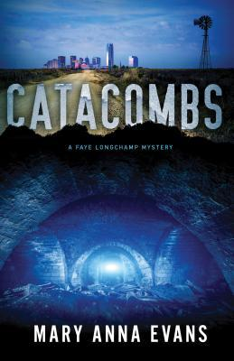 [PDF] [EPUB] Catacombs (Faye Longchamp #12) Download by Mary Anna Evans