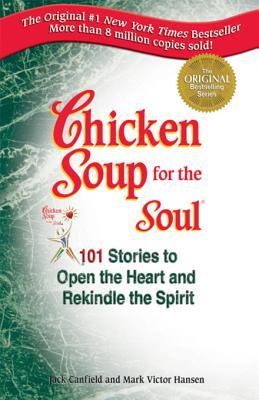 [PDF] [EPUB] Chicken Soup for the Soul: 101 Stories to Open the Heart and Rekindle the Spirit Download by Jack Canfield