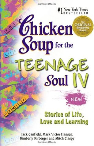 [PDF] [EPUB] Chicken Soup for the Teenage Soul IV: Stories of Life, Love and Learning Download by Jack Canfield