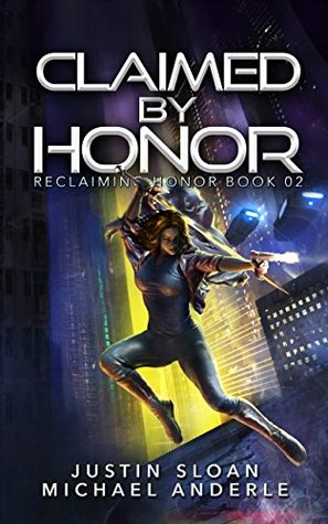 [PDF] [EPUB] Claimed By Honor: A Kurtherian Gambit Series (Reclaiming Honor, #2) Download by Justin Sloan