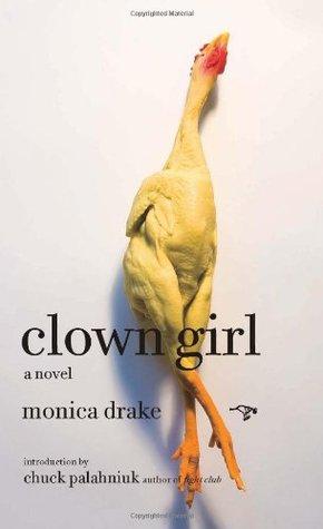 [PDF] [EPUB] Clown Girl Download by Monica Drake