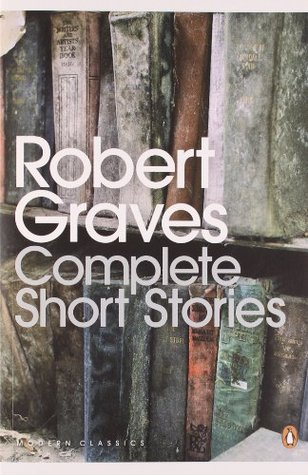 [PDF] [EPUB] Complete Short Stories Download by Robert Graves