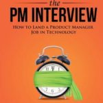 [PDF] [EPUB] Cracking the PM Interview: How to Land a Product Manager Job in Technology Download