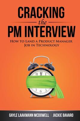 [PDF] [EPUB] Cracking the PM Interview: How to Land a Product Manager Job in Technology Download by Gayle Laakmann McDowell