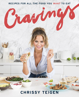 [PDF] [EPUB] Cravings: Recipes for All the Food You Want to Eat Download by Chrissy Teigen