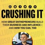 [PDF] [EPUB] Crushing It!: How Great Entrepreneurs Build Their Business and Influence—and How You Can, Too Download