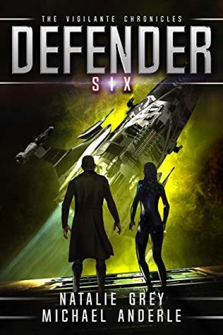 [PDF] [EPUB] Defender (The Vigilante Chronicles, #6) Download by Natalie Grey