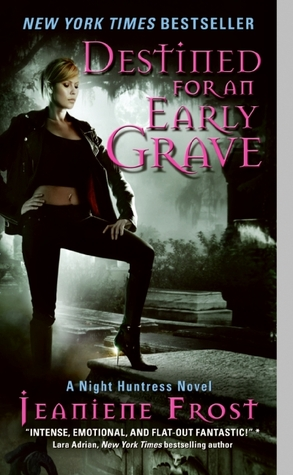 [PDF] [EPUB] Destined for an Early Grave (Night Huntress, #4) Download by Jeaniene Frost
