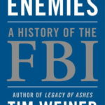 [PDF] [EPUB] Enemies: A History of the FBI Download