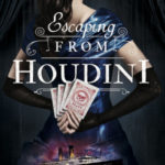 [PDF] [EPUB] Escaping from Houdini (Stalking Jack the Ripper, #3) Download