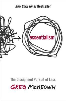 [PDF] [EPUB] Essentialism: The Disciplined Pursuit of Less Download by Greg McKeown