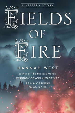 [PDF] [EPUB] Fields of Fire (The Nissera Chronicles, #1.5) Download by Hannah  West