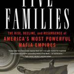 [PDF] [EPUB] Five Families: The Rise, Decline, and Resurgence of America's Most Powerful Mafia Empires Download