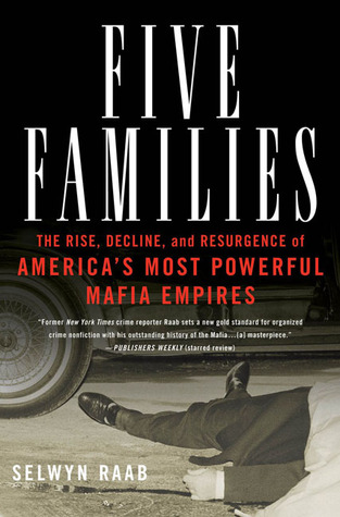 [PDF] [EPUB] Five Families: The Rise, Decline, and Resurgence of America's Most Powerful Mafia Empires Download by Selwyn Raab
