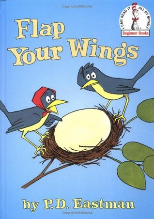 [PDF] [EPUB] Flap Your Wings Download by P.D. Eastman