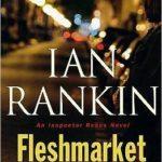 [PDF] [EPUB] Fleshmarket Alley: An Inspector Rebus Novel Download