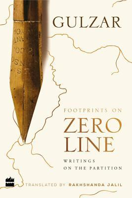 [PDF] [EPUB] Footprints on Zero Line: Writings on the Partition Download by गुलज़ार [Gulzar]