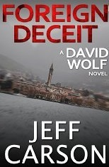 [PDF] [EPUB] Foreign Deceit (David Wolf #1) Download by Jeff Carson