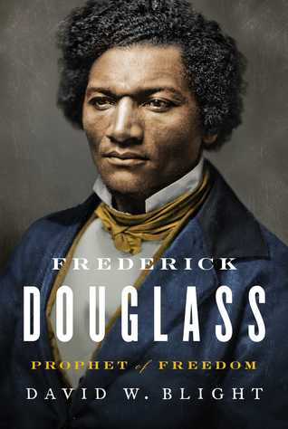 [PDF] [EPUB] Frederick Douglass: Prophet of Freedom Download by David W. Blight