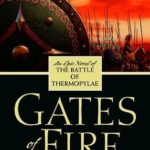 [PDF] [EPUB] Gates of Fire: An Epic Novel of the Battle of Thermopylae Download
