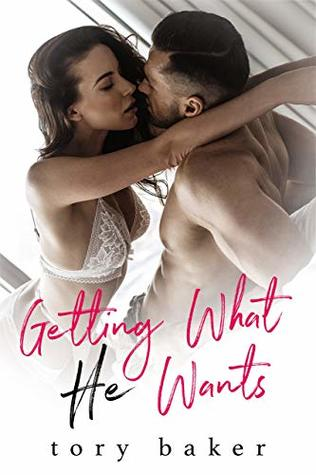 [PDF] [EPUB] Getting What He Wants Download by Tory Baker